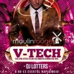 A V-Tech november 8-án a Moulin Rouge-ban!